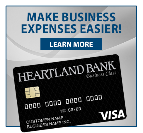 Make Business Expenses Easier with a Heartland Bank Business Credit Card!