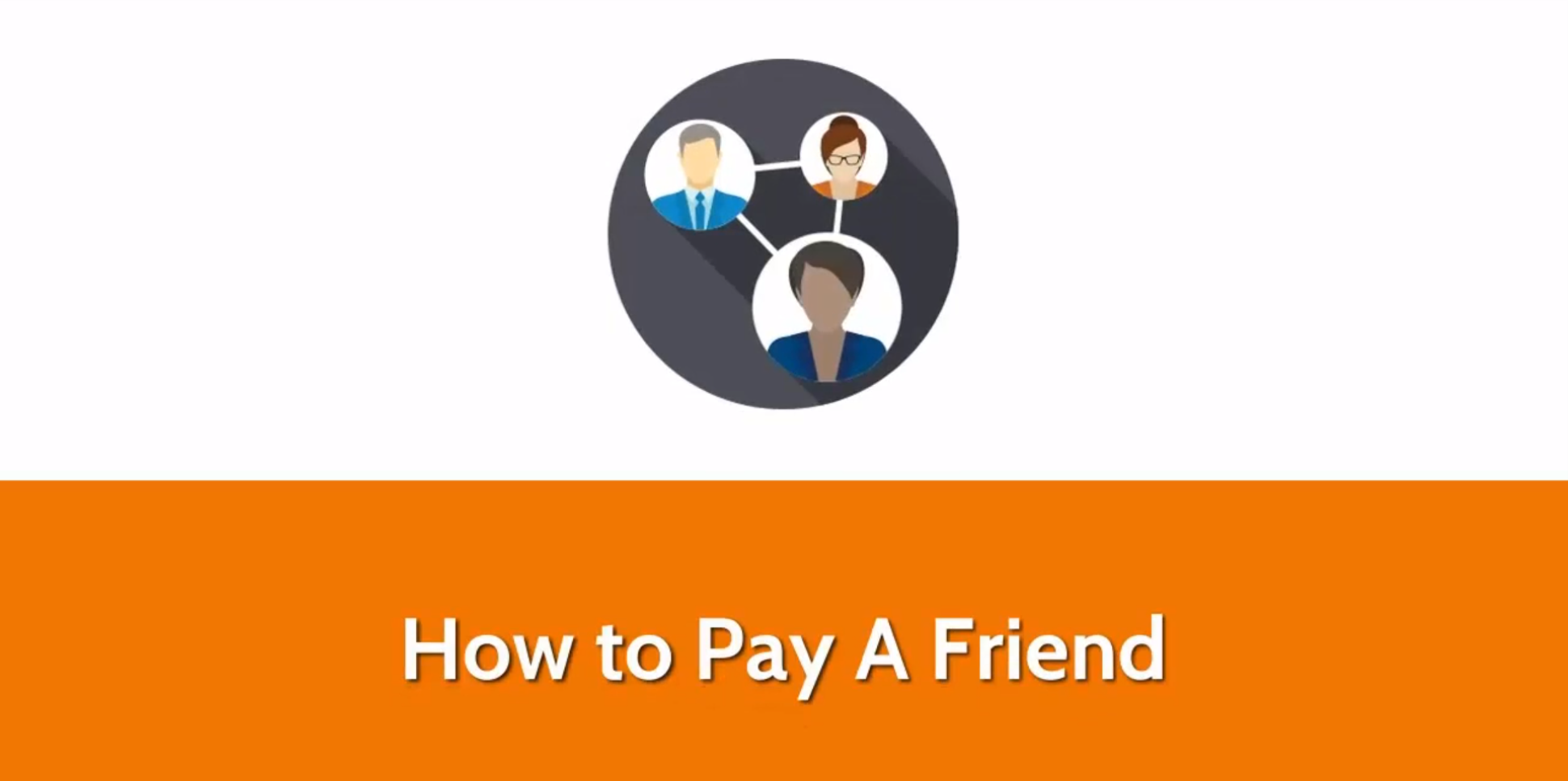 Pay a Friend