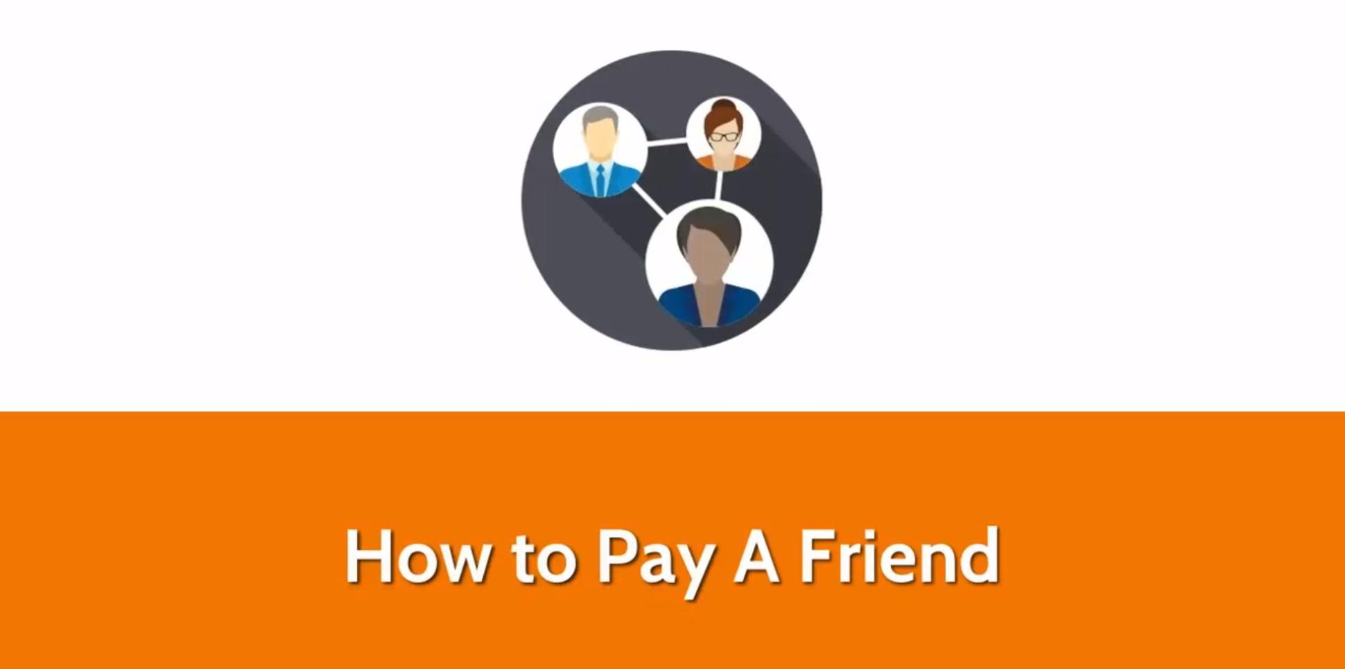 Pay a Friend