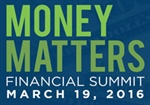 Join Us for the 2016 Money Matters Financial Summit