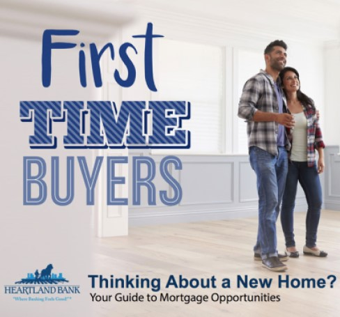 First Time Home Buyers-Thinking About a New Home? Your Guide to Mortgage Opportunities