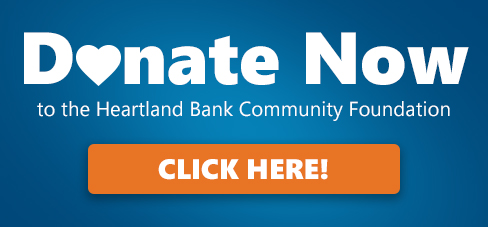 Donate Now to the Heartland Bank Community Foundation