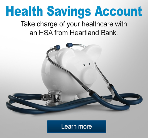 Health Savings Account - Take charge of your healthcare with an HSA from Heartland Bank