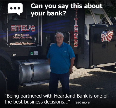 "Can you say this about your bank? According to Stacy Willis of Eitel's Towing, ""Being partnered with Heartland Bank is one of the best business decisions..."""