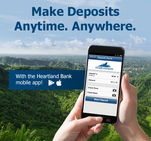 Make Deposits. Anytime. Anywhere. With the Heartland Bank mobile app!