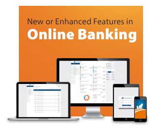 New or Enhanced Features in Online Banking
