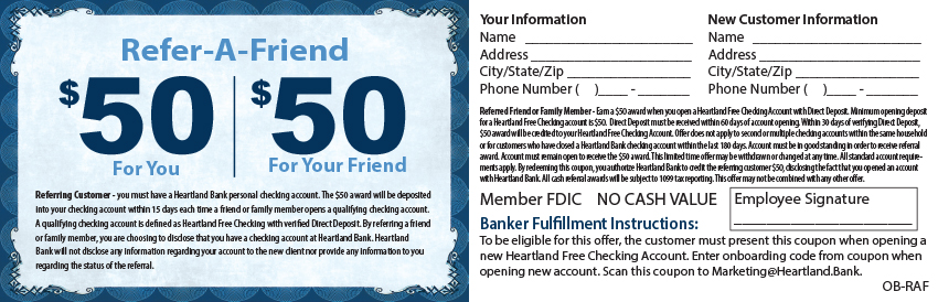 Refer-A-Friend $50 For You/ $50 For your Friend-talk with a banker for more details!