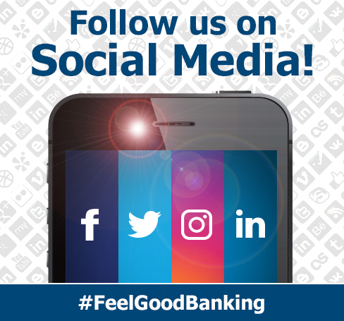 Follow us on Social Media! #FeelGoodBanking