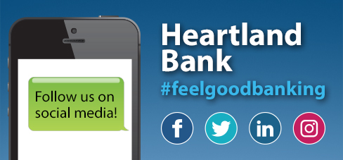 Follow us on social media! Heartland Bank #feelgoodbanking