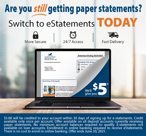 Are you still getting paper statements? Switch to eStatements TODAY